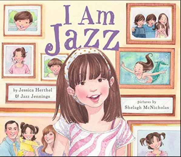 """Introducing the Gender Rainbow (Gender Diversity) with """"I am Jazz"""", by Jazz Jennings and Jessica Herthel"""