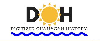 Digitized Okanagan History: Photographs, Documents, all online