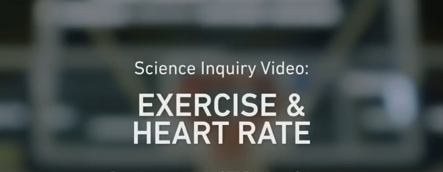 Exercise & Heart Rate Inquiry Video