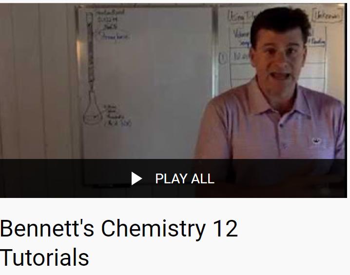 Bennett's Chemistry 12 Tutorials