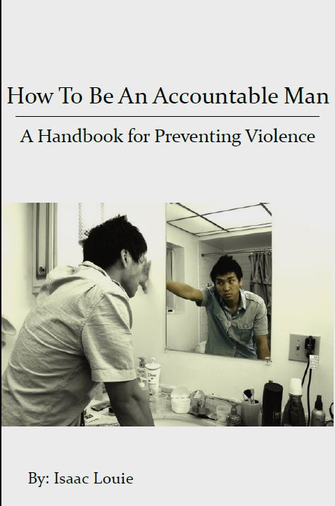 How To Be An Accountable Man: Handbook for Preventing Violence