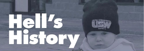 Hell's History: The USW's Fight to Prevent Workplace Deaths and Injuries From the 1992 Westray Mine Disaster Through 2016 - Revised