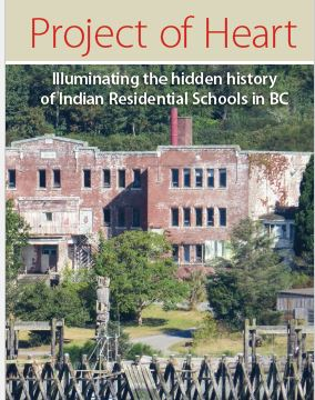Project of Heart – Illuminating the hidden history of Indian Residential Schools in BC